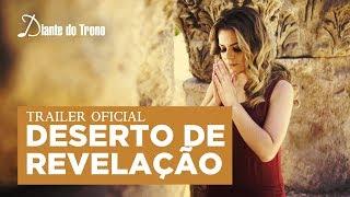 DESERTO DE REVELAÇÃO |  DIANTE DO TRONO |  ANA PAULA VALADÃO  | JORDÂNIA | TRAILER OFICIAL