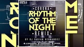 Corona   Rhythm Of The Night Remix By Dj Fabian Hernandez
