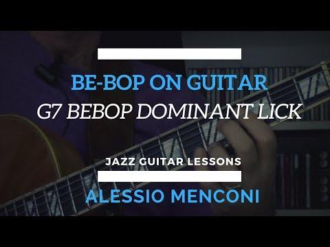 """""""Bebop on guitar"""" G7 Bebop dominant lick"""