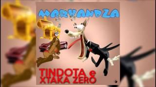 Ti Ndota & Xtaka Zero - Marhandza