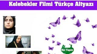 Kelebekler Filmi Türkçe Altyazı İzle