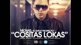 Michael El Nuevo Prospecto | Cositas Locas