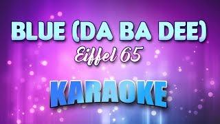 Eiffel 65 - Blue (Da Ba Dee) (Karaoke & Lyrics)