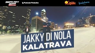 JAKKY DI NOLA feat ZABATTA STAILA - KALATRAVA (Video 360°)