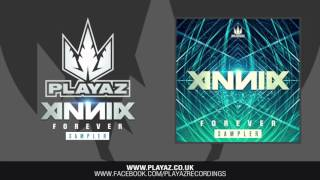 Annix - Forever Sampler - Playaz Recordings