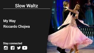 Riccardo Chojwa – My Way - Slow Waltz music