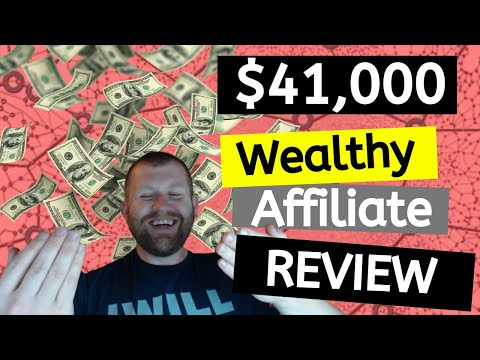 HOW TO MAKE MONEY ON WEALTHY AFFILIATE 2019 - MY RESULTS, REVIEW & TOUR