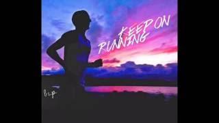 Running - B.I.P @YaBoyBIP