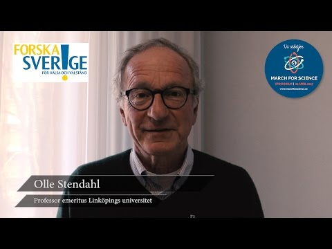 Varför stödjer du March for Science? Olle Stendahl, professor emeritus Linköpings universitet