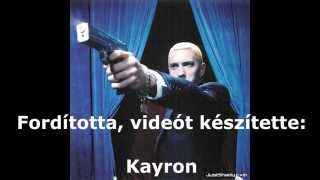 Eminem - Never Enough (feat. 50 Cent) [Encore] (Magyar Felirattal)