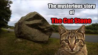 The mysterious story of the Cat Stone