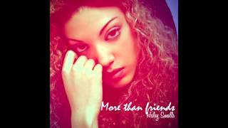 Haley Smalls - More Than Friends