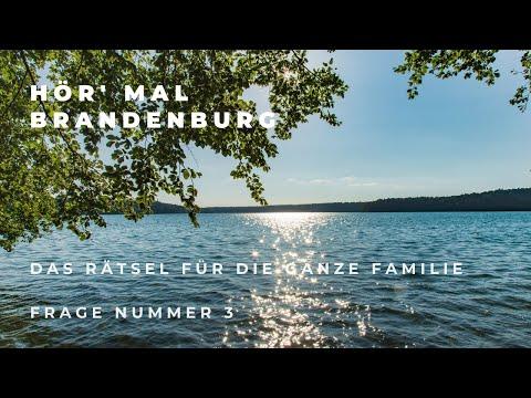 Das Hör-mal-Brandenburg-Rätsel   Frage 3