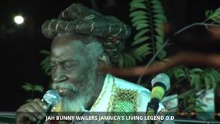 JAH BUNNY WAILERS JAMAICA'S LIVING LEGEND O.D
