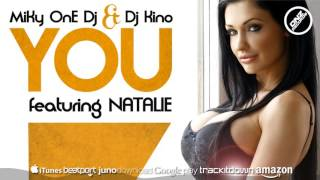 DNZ231 // MIKY ONE DJ & DJ KINO FEAT. NATALIE - YOU (Official Video DNZ RECORDS)