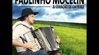 Paulinho Mocelin & Coração de Gaiteiro - A Moça do Sul (Part. JJSV)