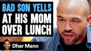 Bad Son Yells At His Mom, Good Son Teaches Him A Lesson | Dhar Mann