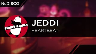 NuDISCO || JEDDI - Heartbeat