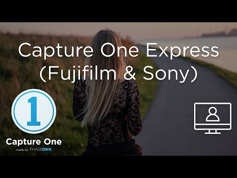 Capture One Express (Sony & Fujifilm) | Webinar