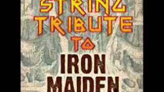 Hallowed Be Thy Name- Iron Maiden String Tribute