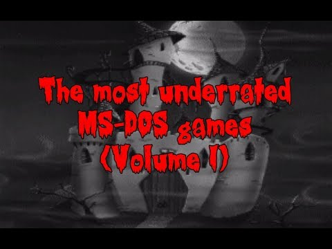 The Most Underrated MS-DOS Games (Volume I)