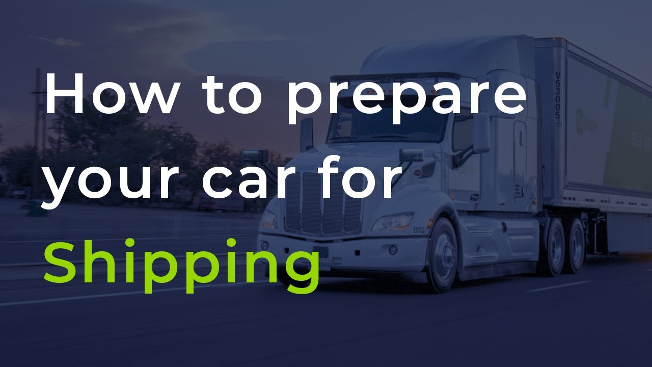 <p>How To Prepare Your Car For <strong>Car Shipping</strong></p>