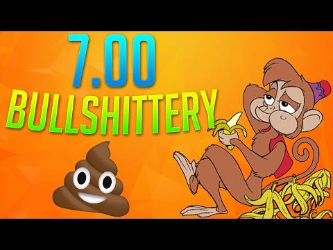 7.00 Bullshittery.