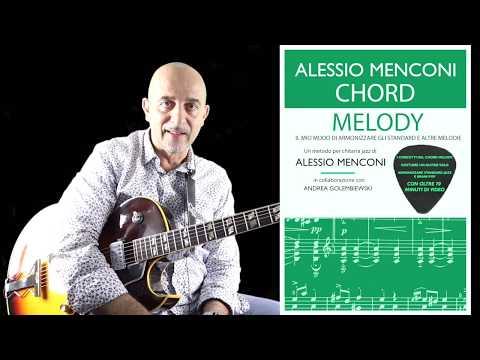"""""""Chord Melody""""- Nuovo metodo di Alessio Menconi (pdf+video)"""