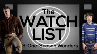 5 One Season Wonders  |  The Watch List