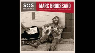 Marc Broussard - Do Right Woman, Do Right Man (S.O.S. 2: Save our Soul: Soul on a Mission)