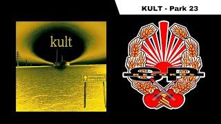 KULT - Park 23 [OFFICIAL AUDIO]