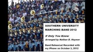 Southern University Band 2012- If Only You Knew