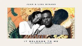 Juan & Lisa Winans - It Belongs To Me - BLM [feat. Marvin L. Winans]