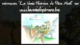 La Vraie Histoire du Père Noël - le making of