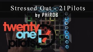 Stressed Out - Twenty One Pilots (Tomsize Remix) | launchpad mk2 cover