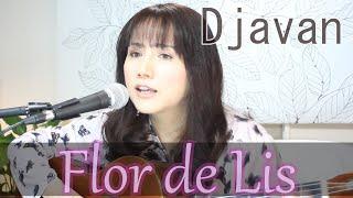 Flor De Lis- Djavan(cover) Hiroko Takashima