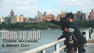 Next To You` Conor Maynard Ft. Ebony Day