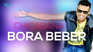 Bora Beber - Chicabana - CARNAVAL 2016 ao vivo