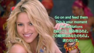 洋楽 和訳 Shakira feat. Freshlyground - Waka Waka(This Time for Africa)