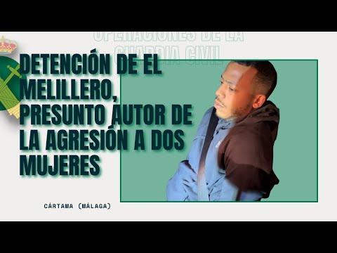 Detención de El Melillero,  presunto autor de la violenta agresión a dos mujeres en Cártama (Málaga)