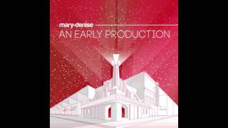 Mary-Denise - I Didn't Choose to Love You