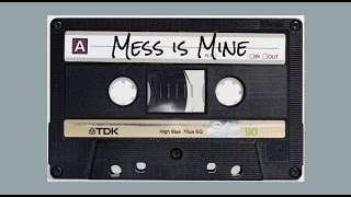 Mess is Mine LYRICS - Vance Joy (13 Reasons Why - Soundtrack)