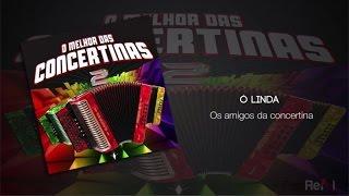 Os Amigos Da Concertina - Ó Linda