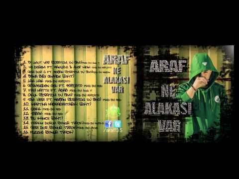 Araf - Ne alakası var  albüm snippet 2013