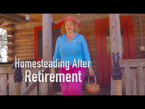 Homesteading After Retirement