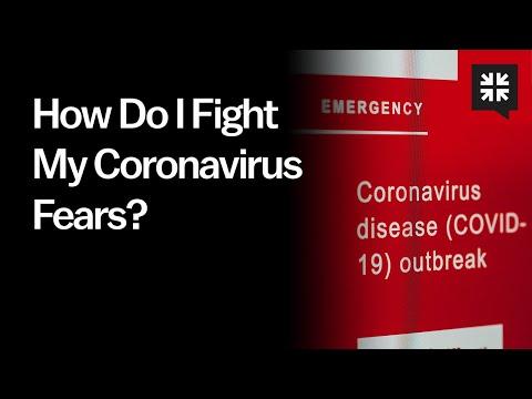 How Do I Fight My Coronavirus Fears? // Ask Pastor John