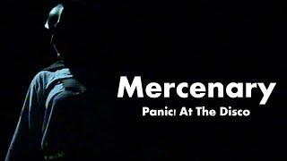 Mercenary - Panic! At The Disco (Fan Music Video)