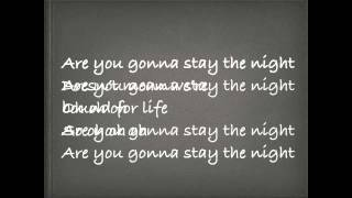 Stay the Night - Zedd (Lyrics)