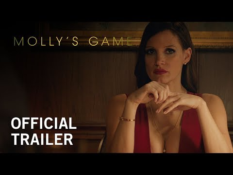 Molly's Game   Official Trailer   Now Playing