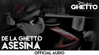 De La Ghetto - Asesina [Official Audio]